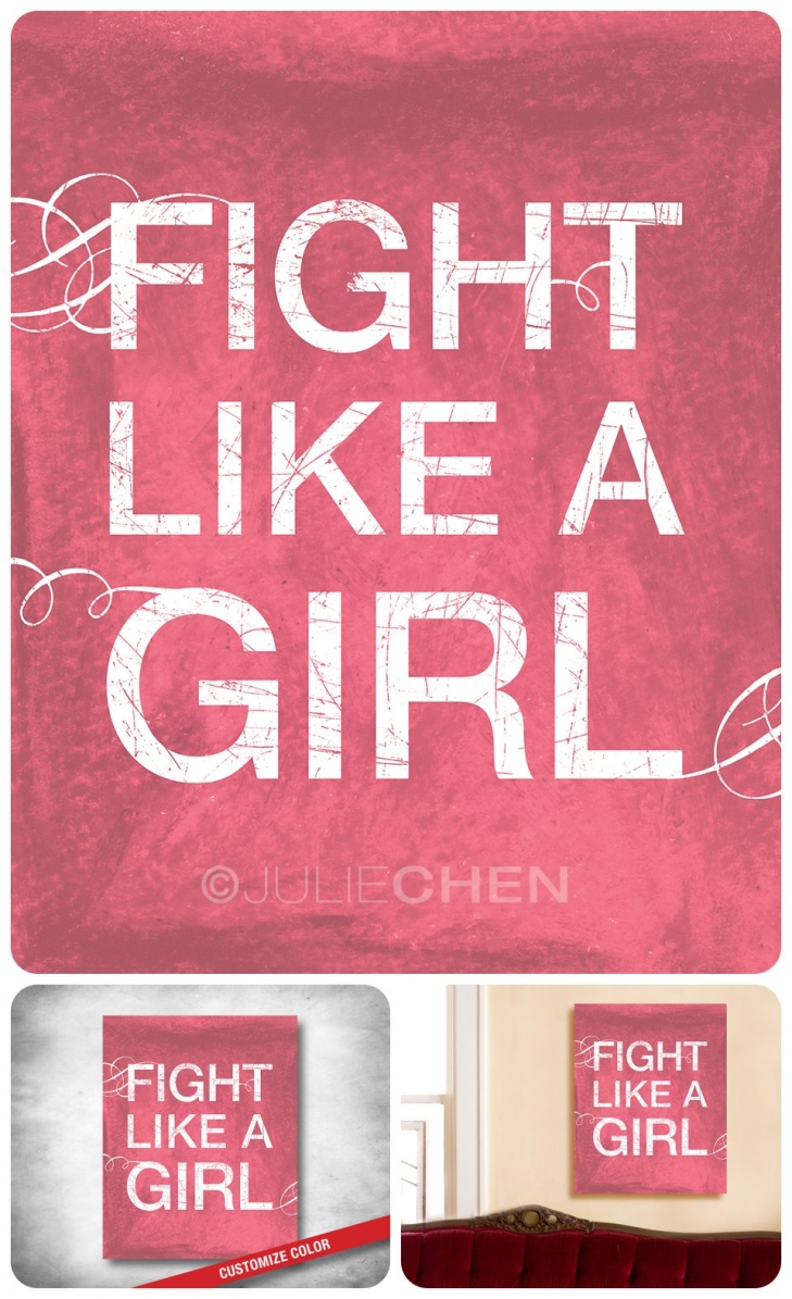 Fight Like A Girl Breast Cancer Quote Life Verse Design Blog